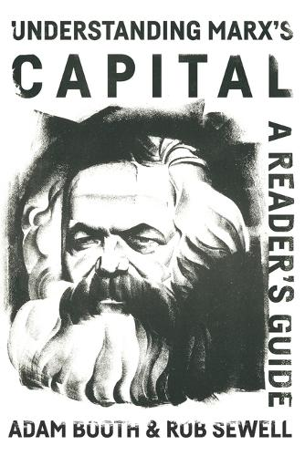 Understanding Marx's Capital: A Reader's Guide (Paperback)