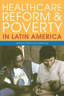 Healthcare Reform and Poverty in Latin America (Paperback)