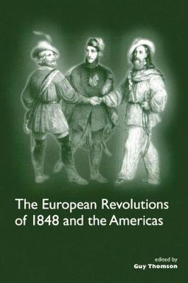The European Revolutions of 1848 and the Americas (Paperback)
