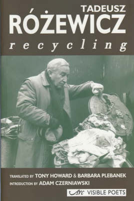 Recycling - Visible Poets (Paperback)