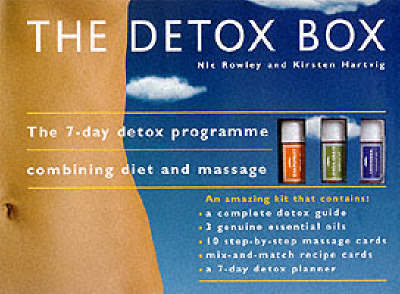 The Detox Box: The 7-day Detox Programme Combining Diet and Massage