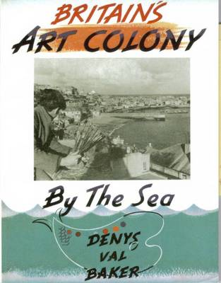 Britain's Art Colony by the Sea (Paperback)