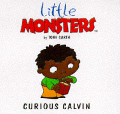 Curious Calvin - Little Monsters S. (Paperback)