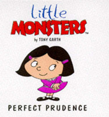 Perfect Prudence - Little Monsters S. (Paperback)