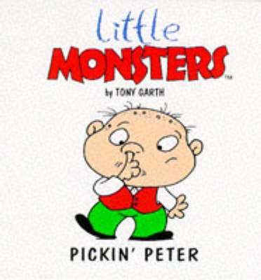 Pikin' Peter - Little Monsters S. (Paperback)
