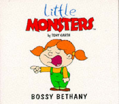 Bossy Bethany - Little Monsters S. (Paperback)