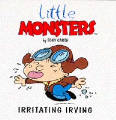 Irritating Irvine - Little Monsters S. (Paperback)