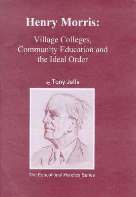 Henry Morris: Building Community (Paperback)
