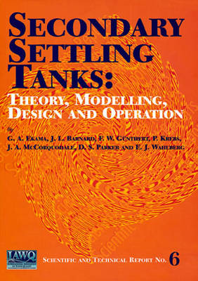 Secondary Settling Tanks - Scientific and Technical Report Series (Paperback)