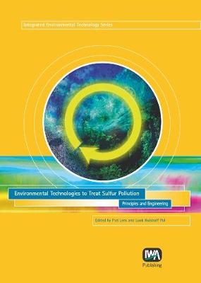 Environmental Technologies to Treat Sulfur Pollution - Integrated Environmental Technology (Hardback)