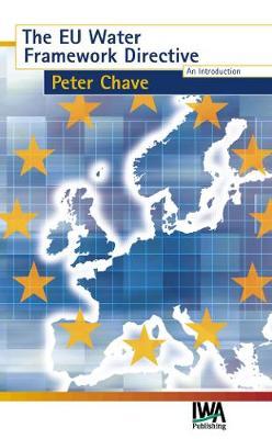 The EU Water Framework Directive - Water Framework Directive Series (Paperback)