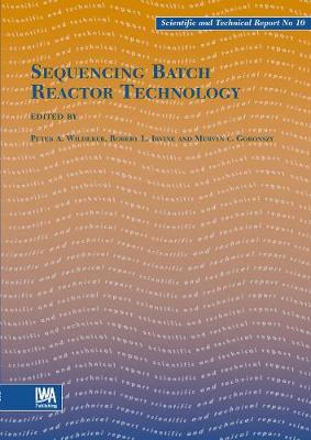 Sequencing Batch Reactor Technology - Scientific and Technical Report Series (Paperback)