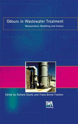Odours in Wastewater Treatment (Hardback)