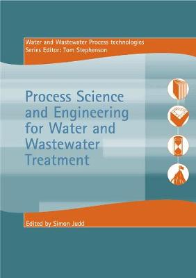 Process Science and Engineering for Water and Wastewater Treatment - Essential Reference Bundle (Paperback)
