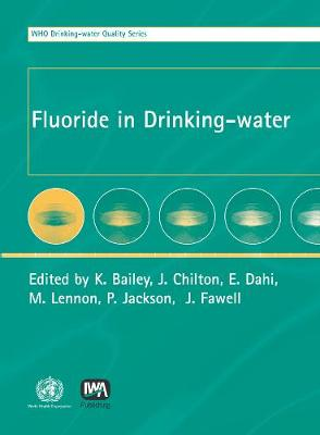 Fluoride in Drinking-water - WHO Water Series (Hardback)