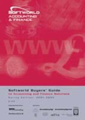 Softworld Buyers' Guide to Accounting and Finance Solutions Spring,2001 - Softworld Buyer's Guide S. (Paperback)