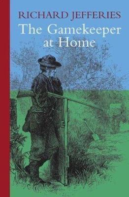 The Gamekeeper at Home (Hardback)