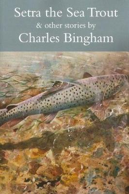 Setra the Sea Trout and Other Stories (Paperback)