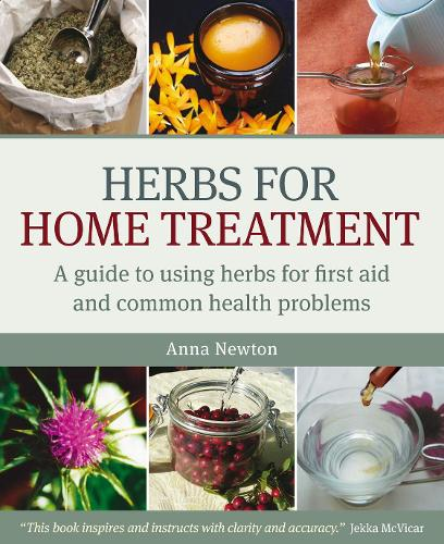 Herbs for Home Treatment: A Guide to Using Herbs for First Aid and Common Health Problems (Paperback)
