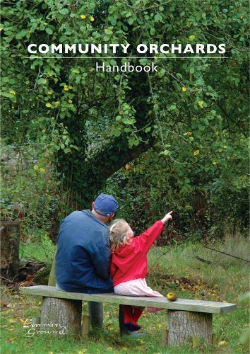 Community Orchards Handbook (Paperback)