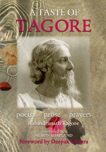 A Taste of Tagore: Poetry, prose and prayers (Paperback)