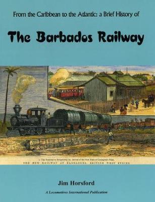 The Barbados Railway (Paperback)