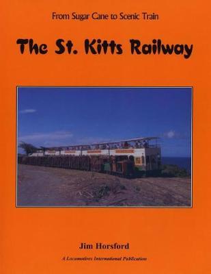 The St. Kitts Railway (Paperback)