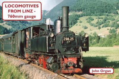 Locomotives from Linz - 760mm Gauge (Paperback)