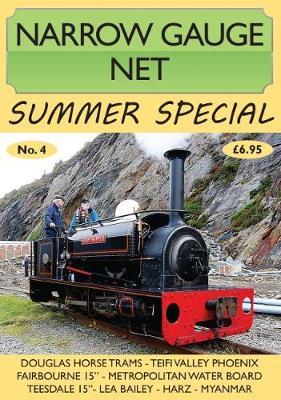 Narrow Gauge Net Summer Special No. 4 - Narrow Gauge Net Summer Special (Paperback)