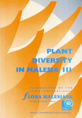 Plant Diversity in Malesia III: Proceedings of the Third International Flora Malesiana Symposium 1995 (Paperback)