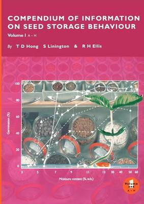 Compendium of Information on Seed Storage Behaviour (Paperback)