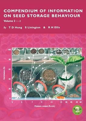 Compendium of Information on Seed Storage Behaviour (Paperback)