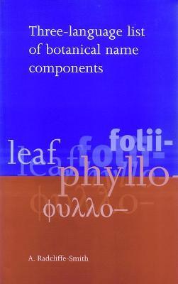 Three-language List of Botanical Name Components (Paperback)