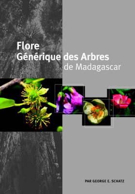 Flore Generique des Arbres de Madagascar (Paperback)