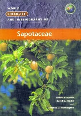 World Checklist and Bibliography of Sapotaceae (Paperback)