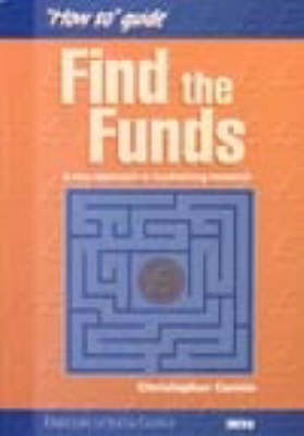 """Find the Funds: A New Approach to Fundraising Research - """"How to"""" guide (Paperback)"""