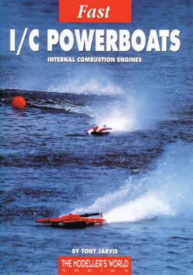 Fast I/C Powerboats - Modeller's World S. (Paperback)