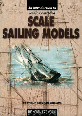 Introduction to Radio Controlled Scale Sailing Models (Paperback)