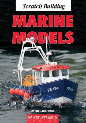 Scratch Building Marine Models (Paperback)