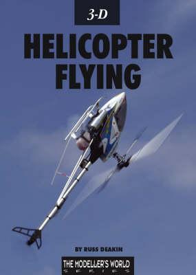 3-D Helicopter Flying (Paperback)