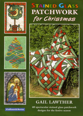Stained Glass Patchwork for Christmas (Paperback)