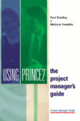 Using Prince2: The Project Manager's Guide (Paperback)