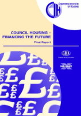 Council Housing: Financing the Future - Policy & Research S. (Paperback)