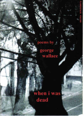 When I Was Dead: Poems - Flarestack Poetry S. (Paperback)
