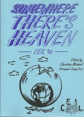Somewhere There's Heaven: CEIL '95 (Paperback)