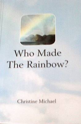 Who Made the Rainbow? (Paperback)
