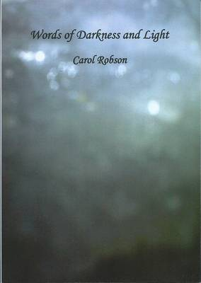 Words of Darkness and Light (Paperback)