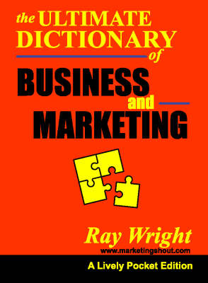 The Marketing and Business Dictionary: A Pocketbook Guide (Paperback)