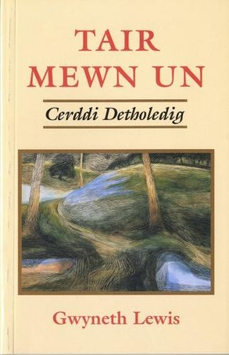 Tair Mewn Un - Cerddi Detholedig (Paperback)