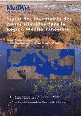 The Status of Wetland Inventories in the Mediterranean Region (Paperback)